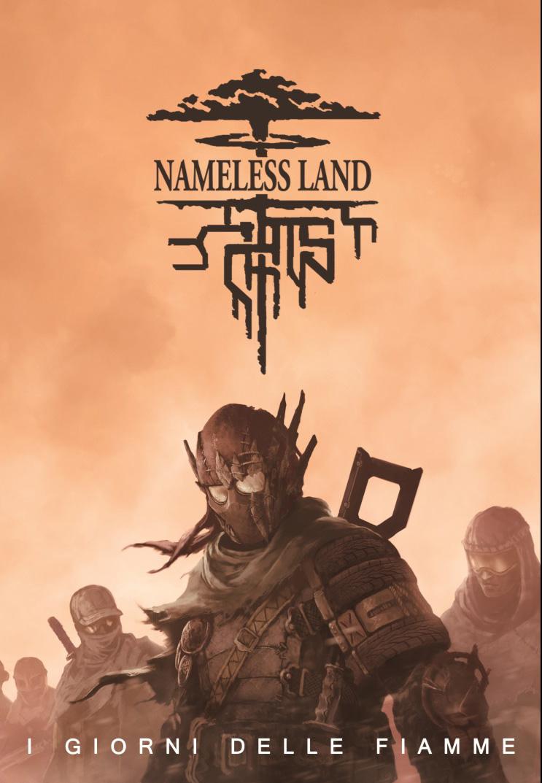 Nameless Land, I Giorni delle Fiamme