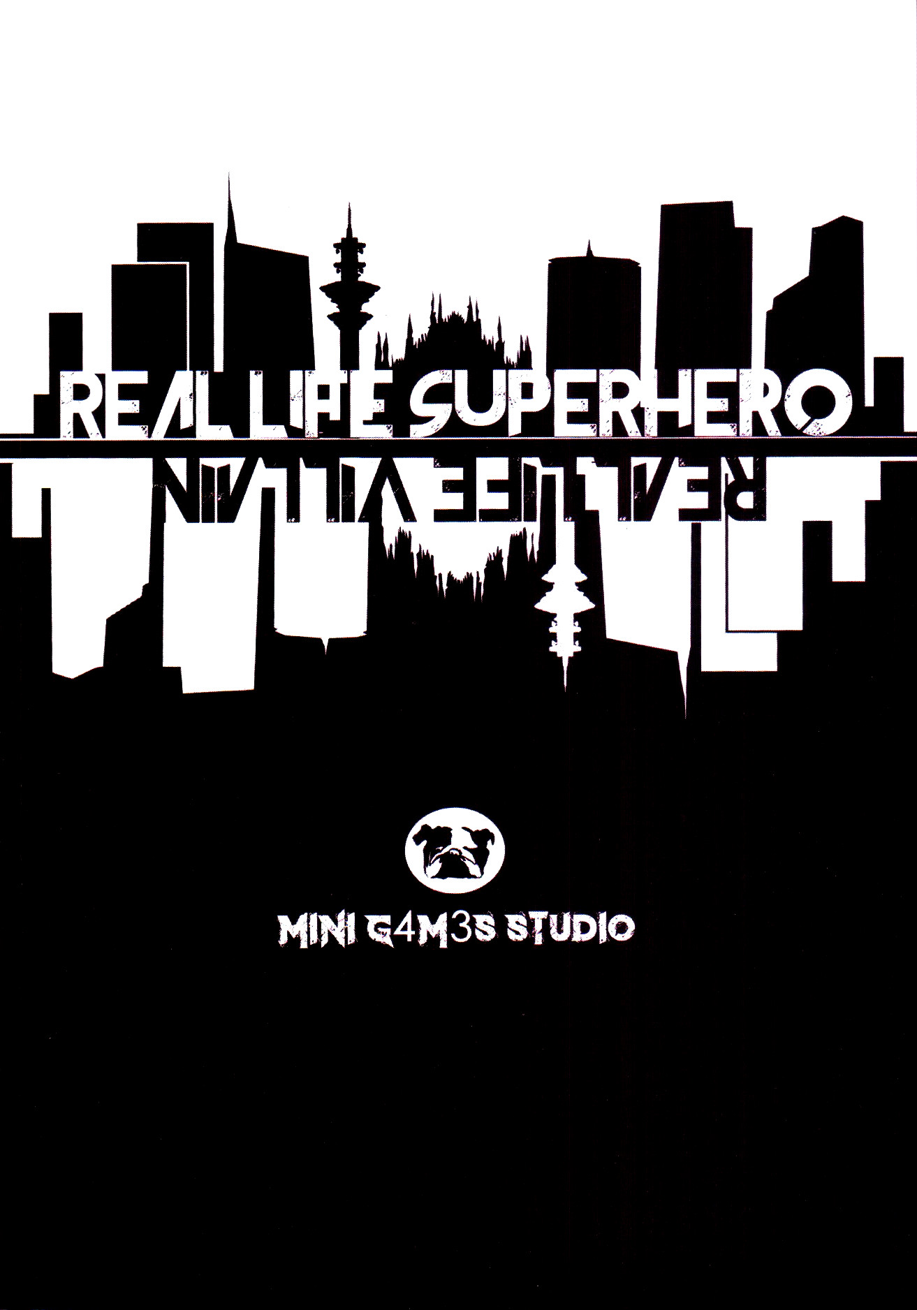Real Life Superhero/Real Life Villain