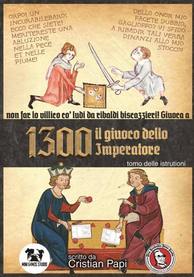 1300, il giuoco dello Imperatore