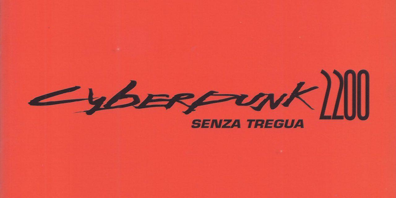 Cyberpunk 2200: Senza Tregua